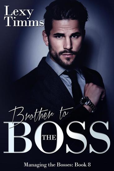 Brother to the Boss - Managing the Bosses Series #8 - cover