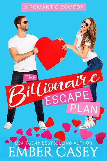 The Billionaire Escape Plan - Friends with Benefits - cover
