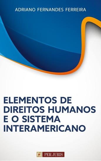 Elementos de Direitos Humanos e o Sistema Interamericano - cover