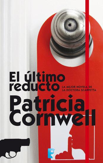 El último reducto - (Serie Kay Scarpetta) - cover