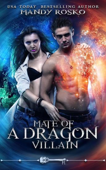 Mate Of A Dragon Villain - Skeleton Key - cover