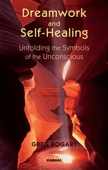 Dreamwork and Self-Healing - Unfolding the Symbols of the Unconscious - cover