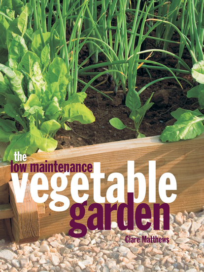 The Low Maintenance Vegetable Garden - cover