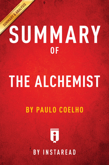 Summary of The Alchemist - by Paulo Coelho | Includes Analysis - cover