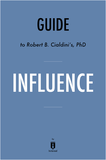 the four of the weapons of influence in influences by robert cialdini Dr robert cialdini, professor emeritus of psychology and marketing, arizona state university has spent his entire career researching the science of influence earning him a worldwide reputation as.