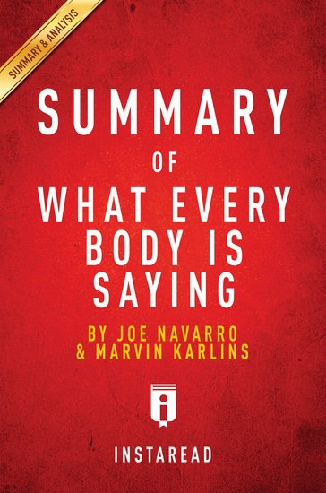 Summary of What Every BODY is Saying - by Joe Navarro and Marvin Karlins | Includes Analysis - cover