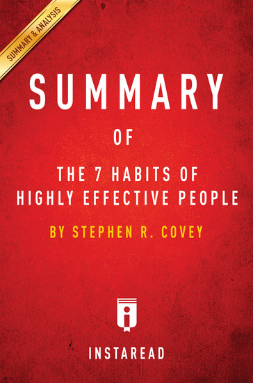 Summary of The 7 Habits of Highly Effective People - by Stephen R Covey| Includes Analysis - cover