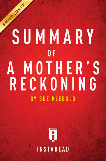 Summary of A Mother's Reckoning - by Sue Klebold | Includes Analysis - cover