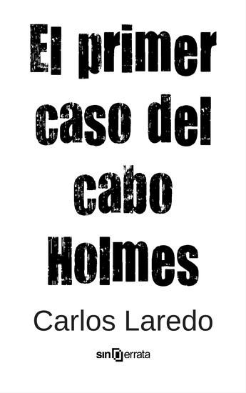 El primer caso del cabo Holmes - cover