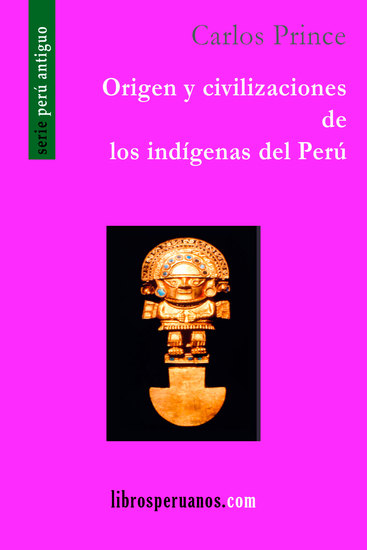 Origen y civilizaciones de los indígenas del Perú - cover