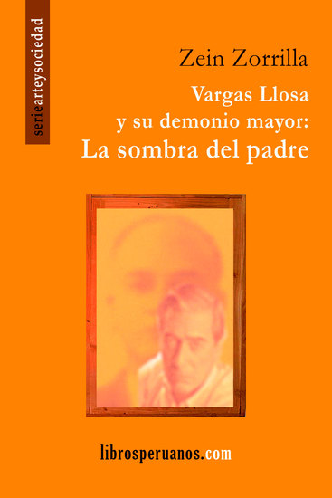 Vargas Llosa y su demonio mayor: La sombra del padre - cover
