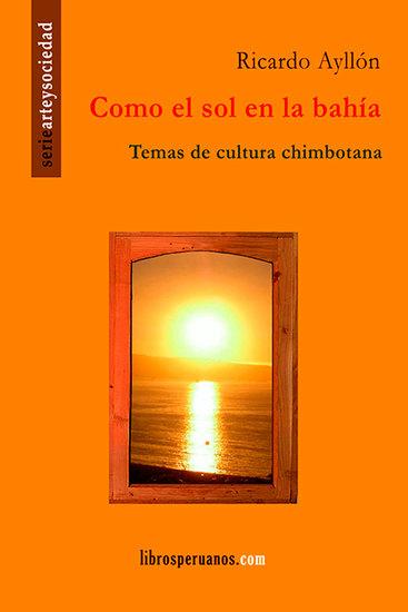 Como el sol en la bahía - Temas de cultura chimbotana - cover