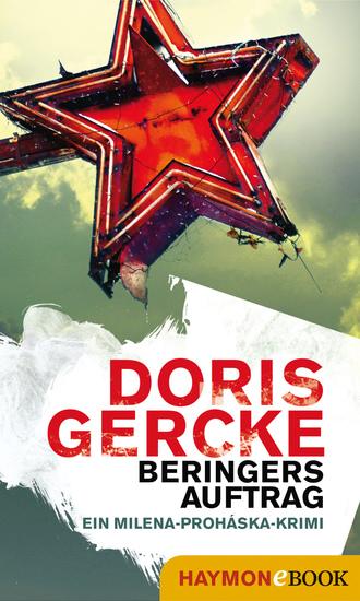 Beringers Auftrag - Ein Milena-Proháska-Krimi - cover