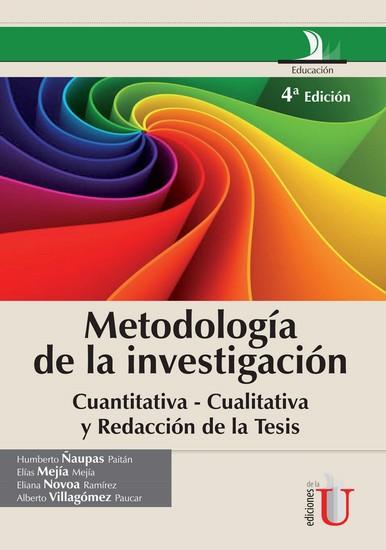 Metodología de la investigación cuantitativa - cualitativa y redacción de la tesis - 4a Edición - cover