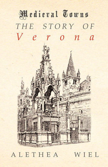 The Story of Verona (Medieval Towns Series) - cover