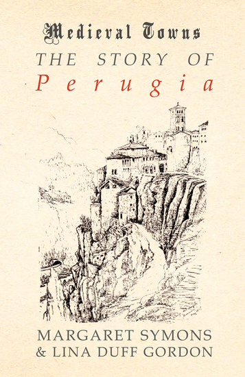 The Story of Perugia (Medieval Towns Series) - cover