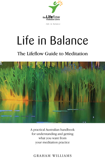 Life in Balance - The Lifeflow Guide to Meditation - cover