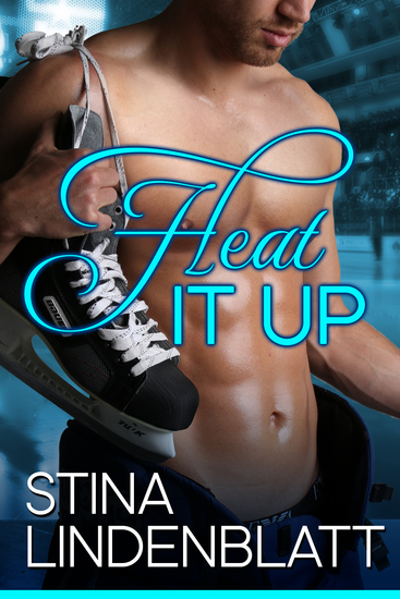 Heat it Up - Off the Ice - Book One - cover