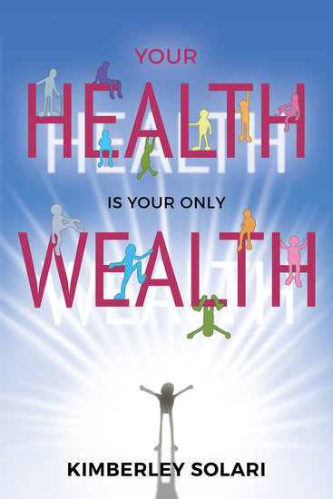 Your Health Is Your Only Wealth - cover
