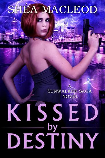 Kissed by Destiny - Sunwalker Saga #8 - cover