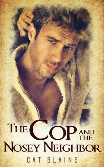 The Cop and the Nosey Neighbor - cover