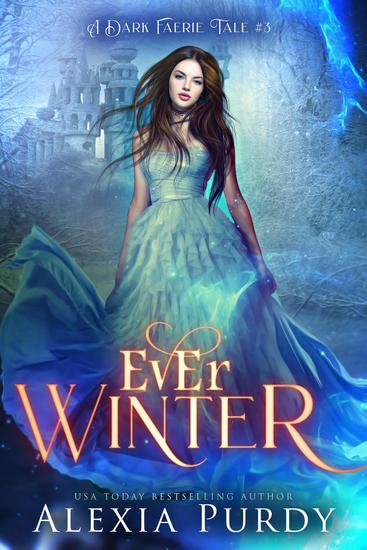 Ever Winter (A Dark Faerie Tale #3) - A Dark Faerie Tale Series #3 - cover