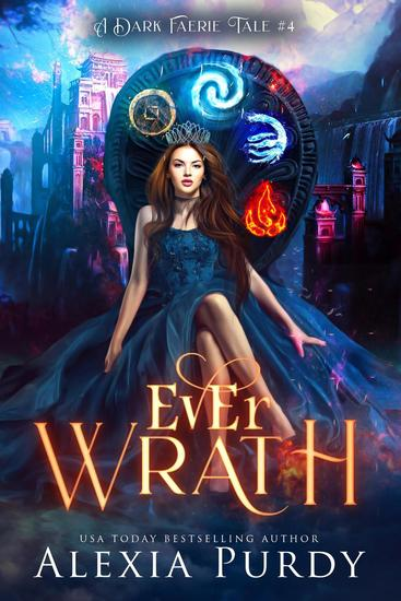 Ever Wrath (A Dark Faerie Tale #4) - A Dark Faerie Tale Series #4 - cover