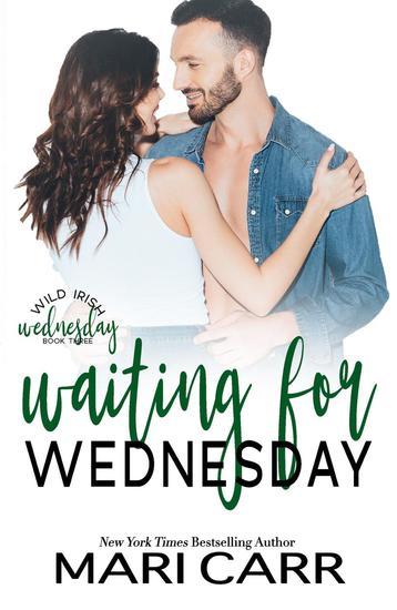 Waiting for Wednesday - Wild Irish #3 - cover