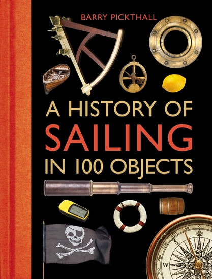 A History of Sailing in 100 Objects - cover