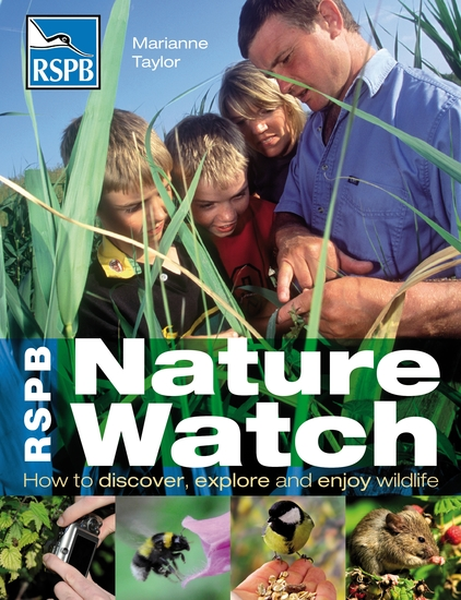 RSPB Nature Watch - How to discover explore and enjoy wildlife - cover
