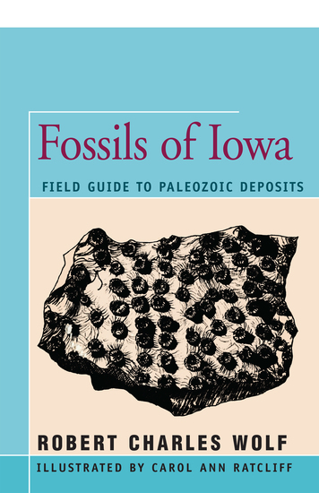 Fossils of Iowa - Field Guide to Paleozoic Deposits - cover