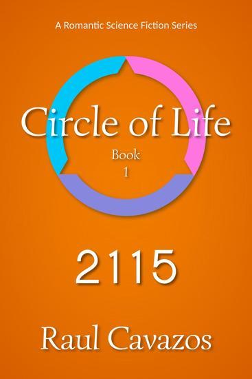 Circle of Life: 2115 - Circle of Life #1 - cover