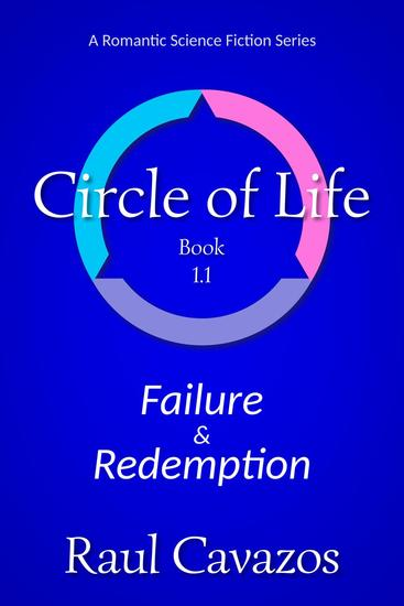 Circle of Life: Failure & Redemption - Circle of Life #2 - cover