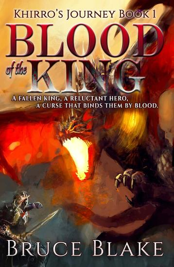 Blood of the King - Khirro's Journey #1 - cover