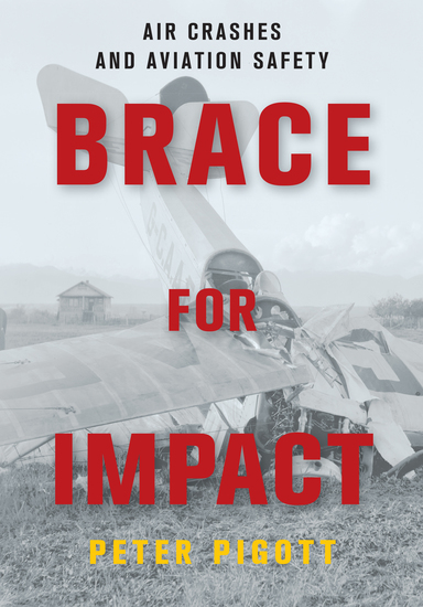 Brace for Impact - Air Crashes and Aviation Safety - cover