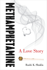 Methamphetamine - A Love Story