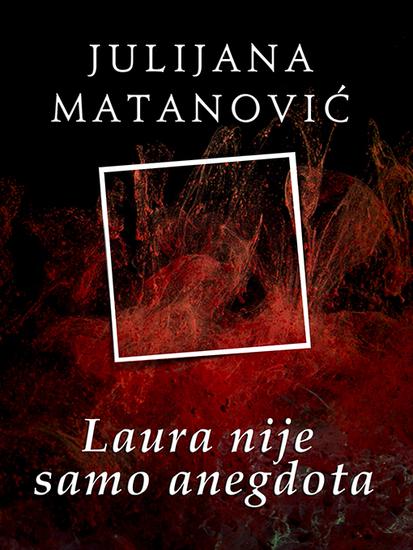 Laura nije samo anegdota - cover