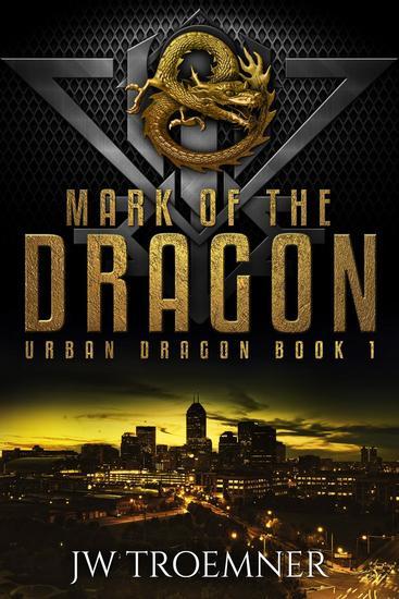 Mark of the Dragon - Urban Dragon #1 - cover