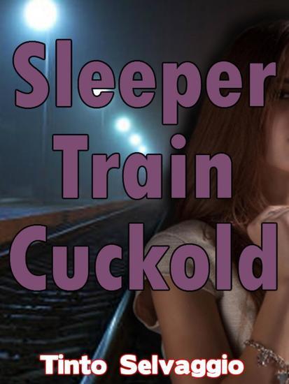 Sleeper Train Cuckold - cover