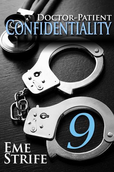 Doctor-Patient Confidentiality: Volume Nine - Doctor-Patient Confidentiality #9 - cover