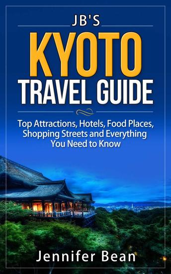 Kyoto Travel Guide - JB's Travel Guides - cover