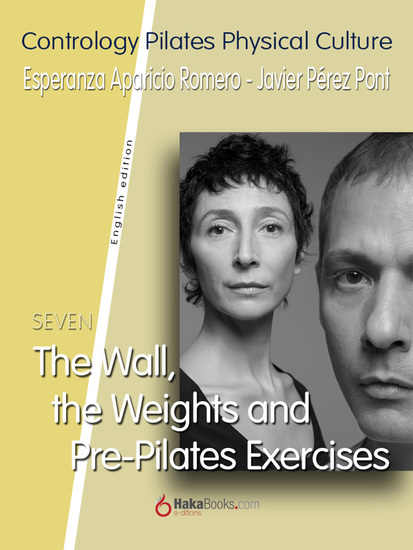 The Wall the Weights and Pre-Pilates Exercises - cover