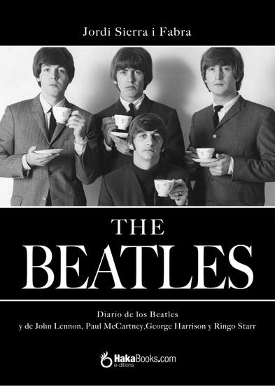 Diario de los Beatles - y de John Lennon Paul McCartney Georges Harrison y Ringo Starr - cover