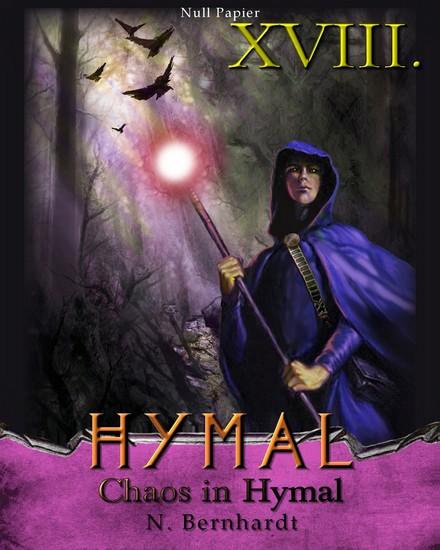 Der Hexer von Hymal Buch XVIII: Chaos in Hymal - Fantasy Made in Germany - cover