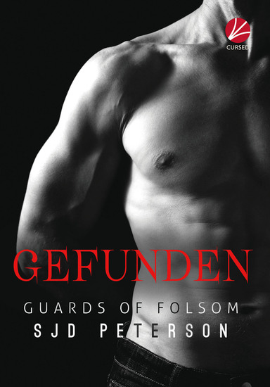 Guards of Folsom: Gefunden - cover
