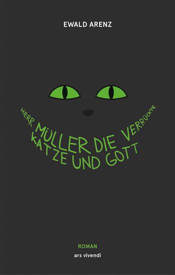Herr Müller die verrückte Katze und Gott - cover