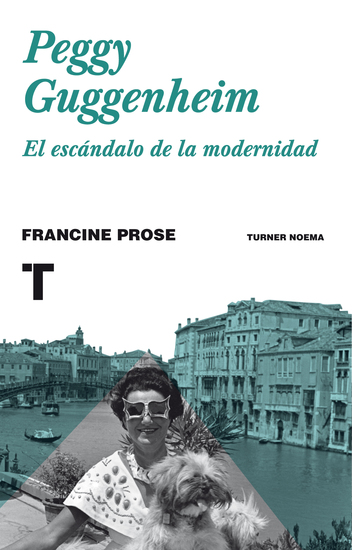 Peggy Guggenheim - El escándalo de la modernidad - cover