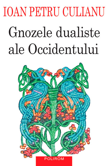 Gnozele dualiste ale Occidentului - cover