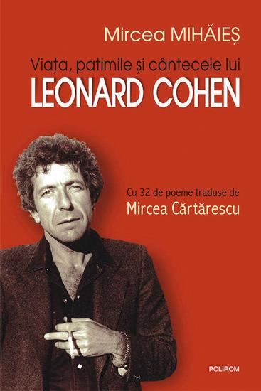 Viata patimile si cintecele lui Leonard Cohen - cover