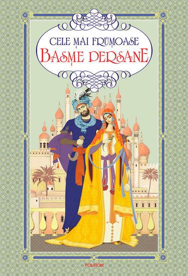 Cele mai frumoase basme persane - cover